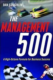The Management 500: A High-Octane Formula…