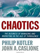 Chaotics: The Business of Managing and…