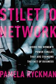 Stiletto Network: Inside the Women's Power…