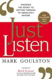 Just Listen: Discover the Secret to Getting…
