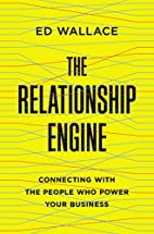 The Relationship Engine: Connecting with the…