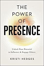 The Power of Presence: Unlock Your Potential…
