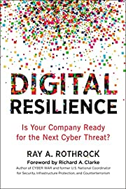 Digital Resilience: Is Your Company Ready…