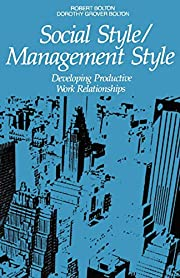Social Style / Management Style: Developing…