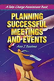 Planning Successful Meetings and Events: A…