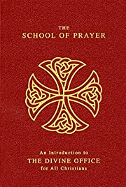 The school of prayer : an introduction to…