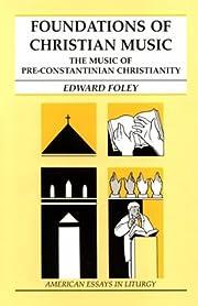 Foundations of Christian Music av Edward…