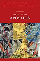 The Acts of the Apostles by Dennis Hamm S.J.