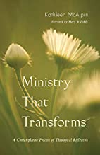 Ministry That Transforms: A Contemplative…