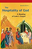 The Hospitality of God: A Reading of Luke's Gospel. Revised edition book cover