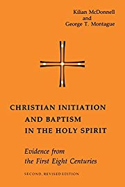 Christian initiation and baptism in the Holy…