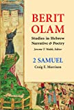 2 Samuel / Craig E. Morrison, OCarm ; Jerome T. Walsh, editor