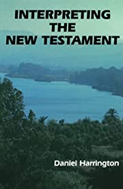 Interpreting the New Testament: A Practical…