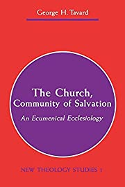 The Church, Community of Salvation: An…