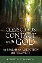 Conscious Contact with God: The Psalms for…
