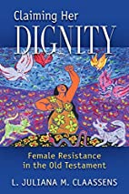 Claiming Her Dignity: Female Resistance in…