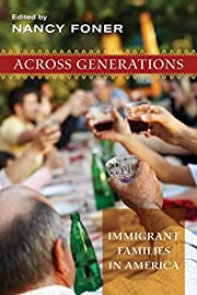 Across generations : immigrant families in…
