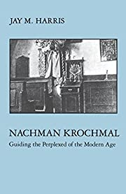 Nachman Krochmal: Guiding the Perplexed of…