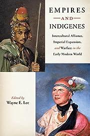 Empires and Indigenes: Intercultural…