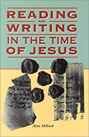 Reading and Writing in the Time of Jesus de…