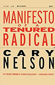 Manifesto of a Tenured Radical (Cultural…