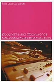 Copyrights and Copywrongs: The Rise of…