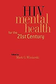 HIV Mental Health for the 21st Century por…