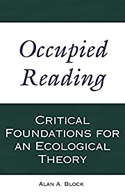 Occupied Reading: Critical Foundations for…
