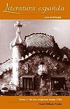 Literatura Epanola: Una antologia, Tomo 1:…
