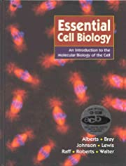 Essential Cell Biology: An introducton to…