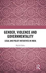 Gender, Violence and Governmentality: Legal…