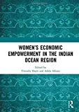 Women's economic empowerment in the Indian Ocean region / edited by Timothy Doyle and Adela Alfonsi