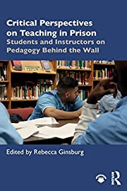 Critical Perspectives on Teaching in Prison…