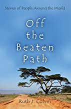 Off the Beaten Path: Stories of People…