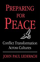 Preparing for Peace: Conflict Transformation…