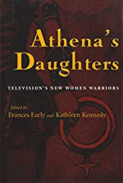 Athena's Daughters: Television's New Women…