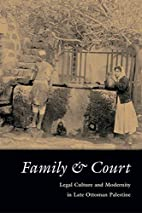 Family & Court: Legal Culture And Modernity…