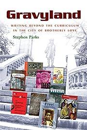 Gravyland: Writing Beyond the Curriculum in…