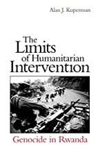 The Limits of Humanitarian Intervention:…