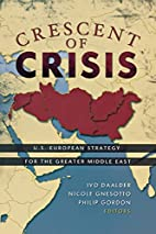 Crescent of Crisis: U.S.-European Strategy…