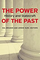 The Power of the Past: History and…