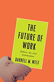 The Future of Work: Robots, AI, and…