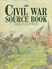 The Civil War Source Book (Source Book…