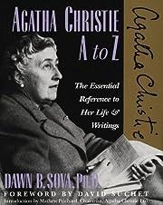 Agatha Christie A to Z: The Essential…