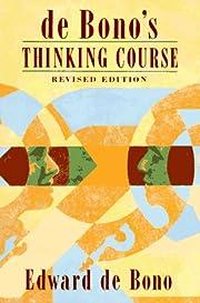 De Bono's Thinking Course af Edward De Bono
