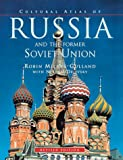 Cultural atlas of Russia and the former Soviet Union / by Robin Milner-Gulland with Nikolai Dejevsky