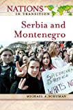 Serbia and Montenegro / Michael Schuman