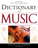 The Facts on File dictionary of music / Christine Ammer