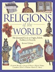 Religions Of The World: The Illustrated…