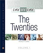 The Twenties (Day By Day) by Rodney P.…